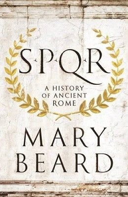 SPQR: A History of Ancient Rome (Hardback)