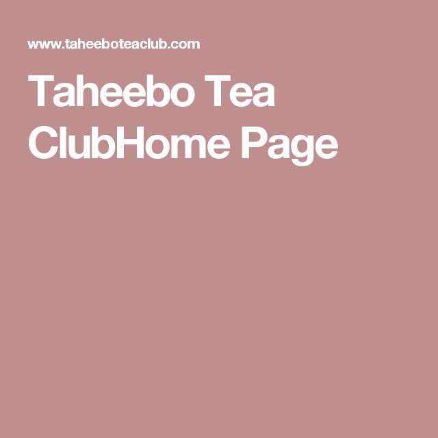 Taheebo Tea ClubHome Page
