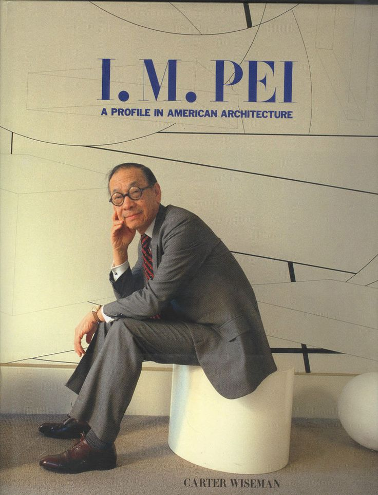 I.M. Pei: A Profile in American Architecture by Carter Wiseman (1990, Hardcover)