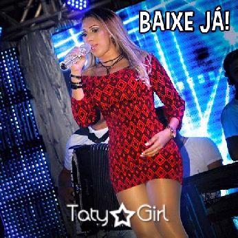 Taty Girl – Rep. Novo + Baú – Julho – 2016