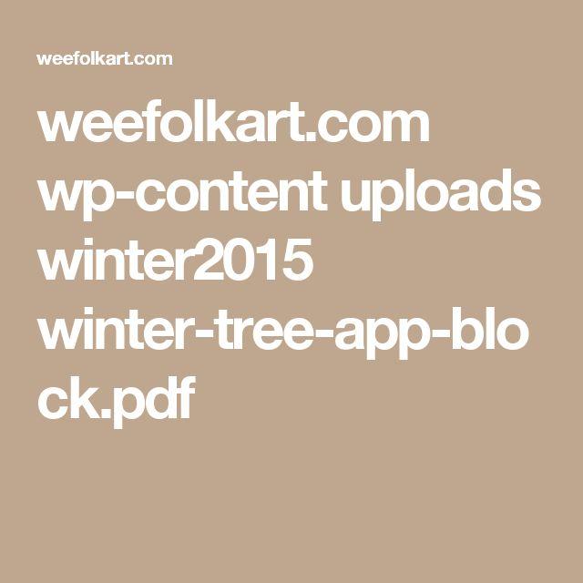 weefolkart.com wp-content uploads winter2015 winter-tree-app-block.pdf
