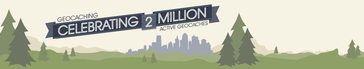 Over 2 million active geocaches worldwide.