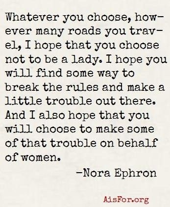 "A thoughtful, heartfelt quote from Nora Ephron: ""Whatever you choose, however many"