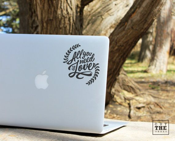 All you need is love  Laptop Decal  Laptop Sticker  by Cutthesheet