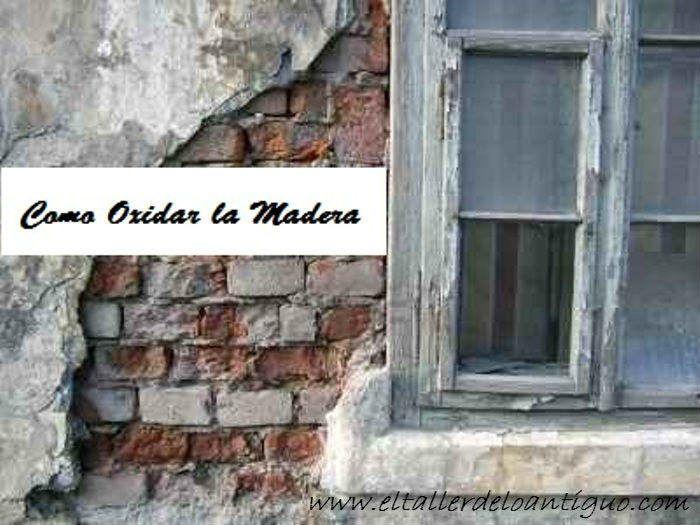 Como oxidar la madera el taller de lo antiguo ideas - El taller de lo antiguo ...