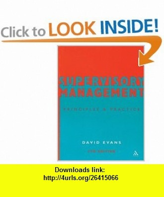 Supervisory Management (9780826457332) David Evans , ISBN-10: 0826457339  , ISBN-13: 978-0826457332 ,  , tutorials , pdf , ebook , torrent , downloads , rapidshare , filesonic , hotfile , megaupload , fileserve