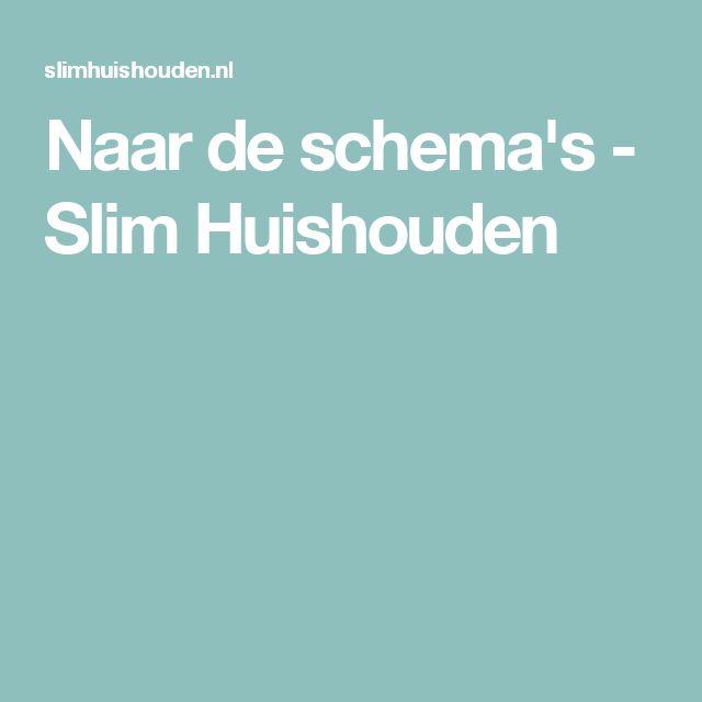 Naar de schema's - Slim Huishouden