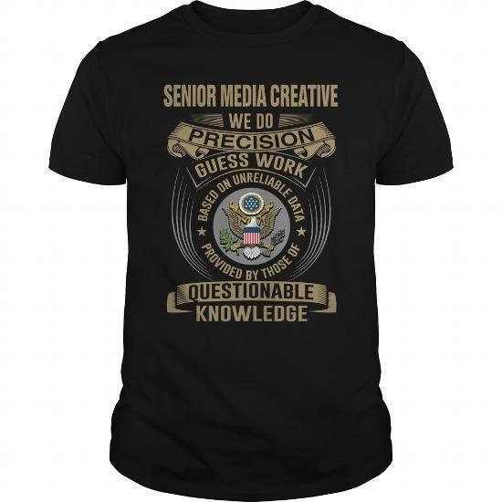 SENIOR MEDIA CREATIVE - WE DO T4 #printed tee #tshirt decorating. WANT THIS  => https://www.sunfrog.com/LifeStyle/SENIOR-MEDIA-CREATIVE--WE-DO-T4-136701193-Black-Guys.html?68278