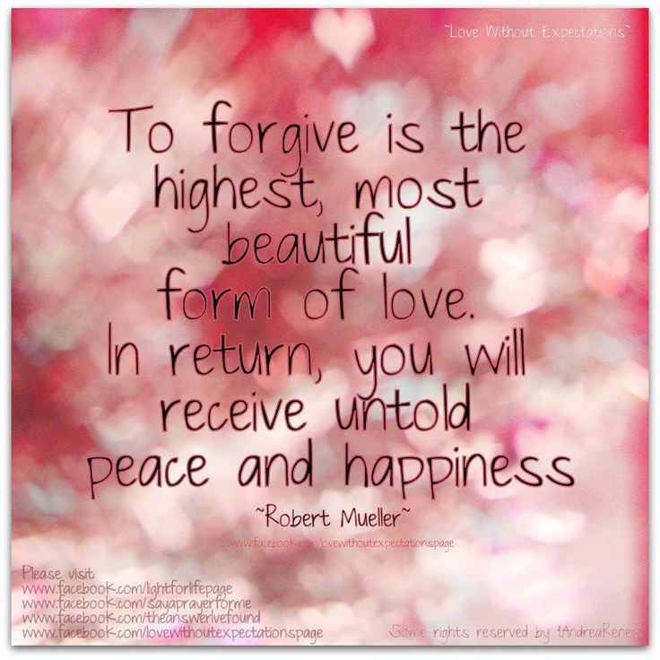 The Greatest Form Of Love Is FORGIVENESS