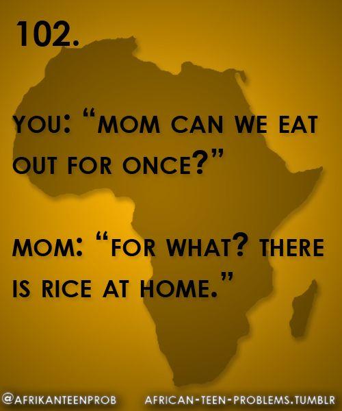 It's always rice