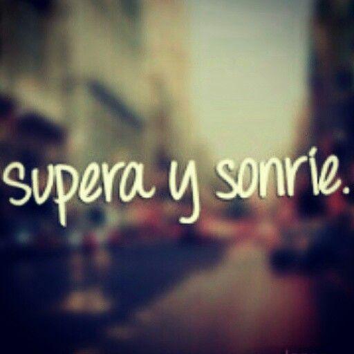 Supera y sonrie =)