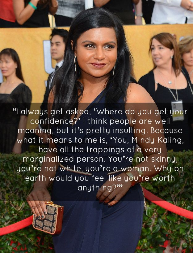 Mindy Kaling is truly a godsend to young girls... we need more people like her in this world (and in the public eye!).
