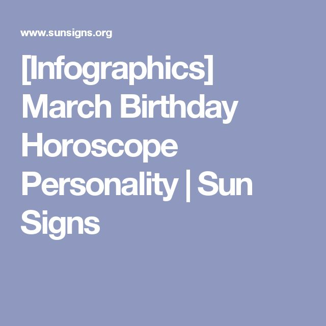 [Infographics] March Birthday Horoscope Personality | Sun Signs