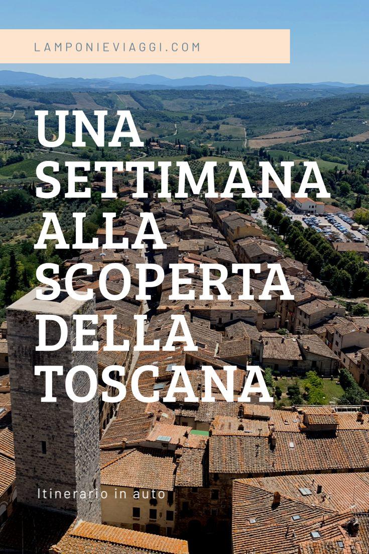 Una settimana alla scoperta della Toscana nel 2020