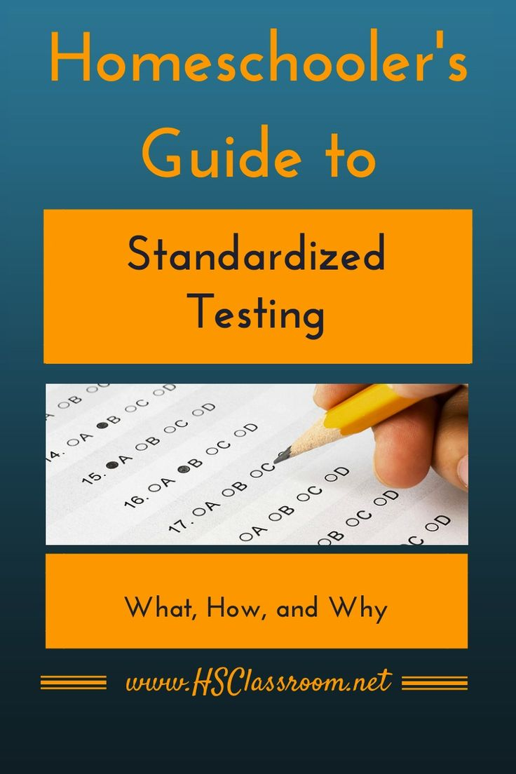 Homeschooler's Guide to Standardized Testing | hsclassroom.net