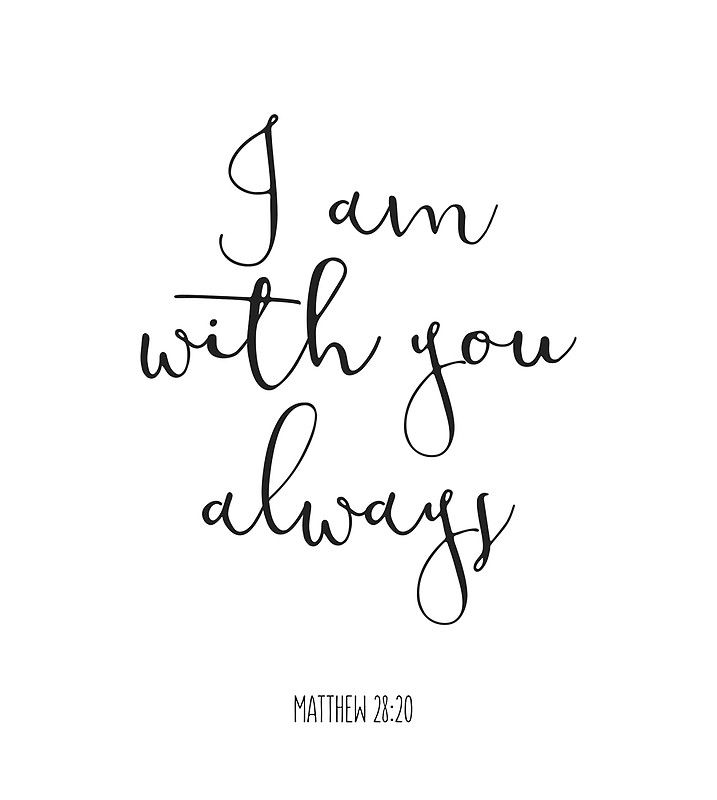 'Bible Verse – I Am With You Always' Canvas Print by walk-by-faith
