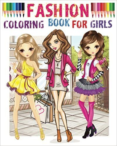 Amazon.com: Fashion Coloring Book For Girls: Color Me
