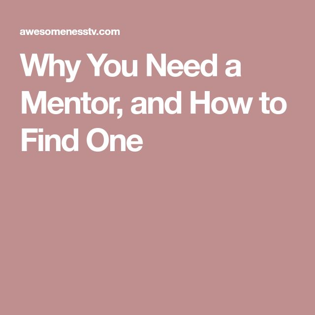 Why You Need a Mentor, and How to Find One