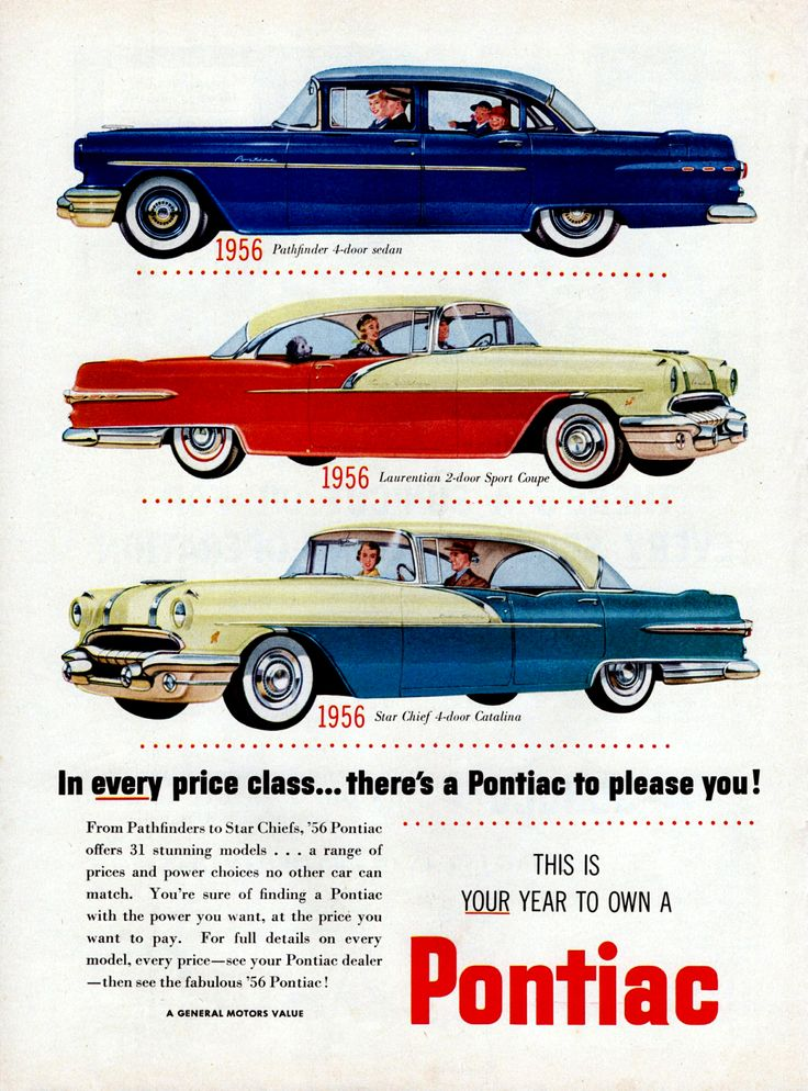 """1956 Canadian Pontiacs: Pathfinder 4-door sedan, Laurentian 2-door Sport Coupe, Star Chief 4-door Catalina. """"In every price class... there's a Pontiac to please you ! This is Your year to own a Pontiac."""""""