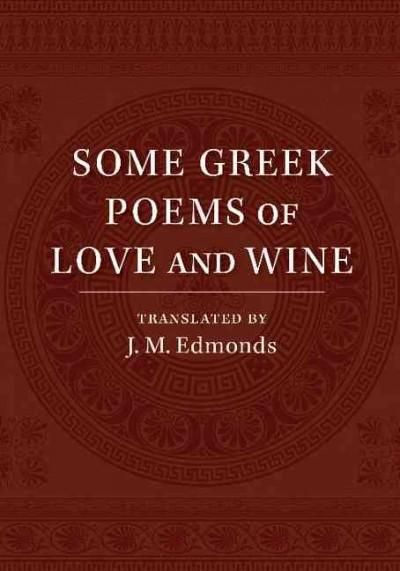 Some Greek Poems of Love and