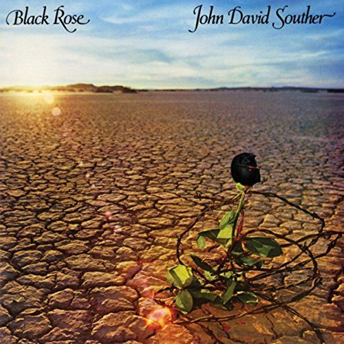 Black Rose:   After his impressive debut, J.D. Souther worked with Chris Hillman (Byrds, Flying Burrito Brothers) and Richie Furay (Buffalo Springfield, Poco) in the short lived Souther/Hillman/Furay Band. But, at that same time, his songwriting reputation grew, as friends and colleagues took his material to commercial heights. 5 years after John David Souther, Black Rose appeared. Beautifully helmed by Peter Asher, the album was not only full of incredible songs, but a who's who of mu...