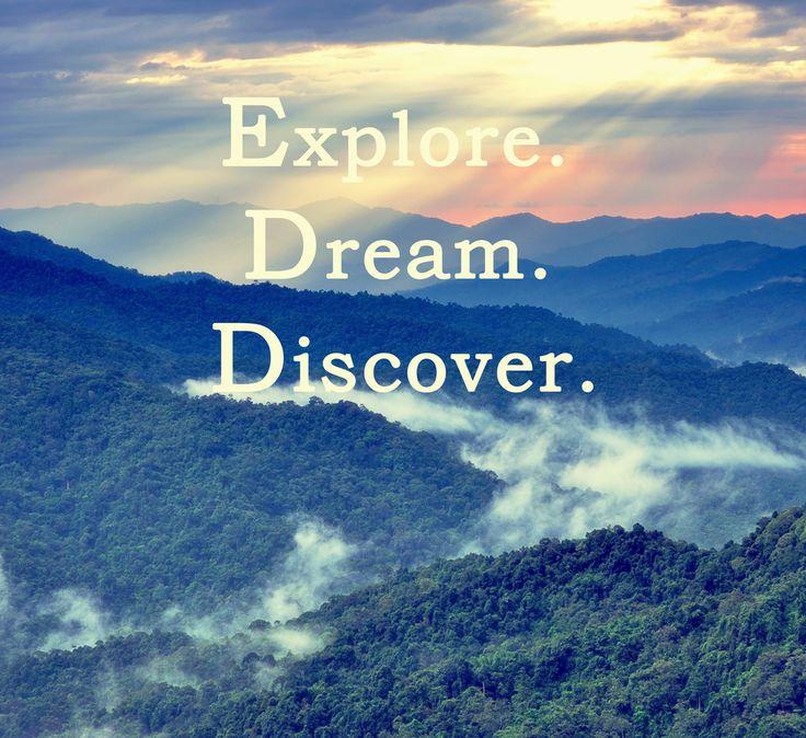Explore Life Quotes: Best 25+ Explore Dream Discover Ideas On Pinterest