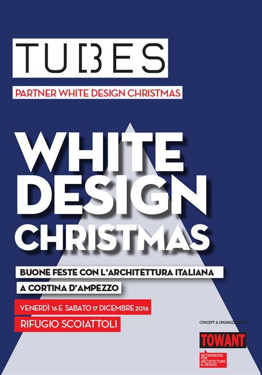 """Tubes è partner dell'evento """"White Design Christmas"""" organizzato da Towant.   Due giorni a Cortina d'Ampezzo con l'architettura italiana per augurare buone feste. #Tubesradiatori"""