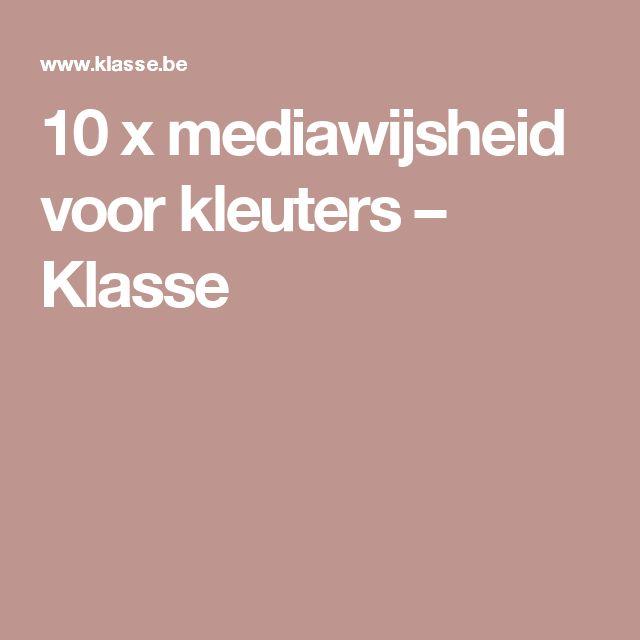 10 x mediawijsheid voor kleuters – Klasse