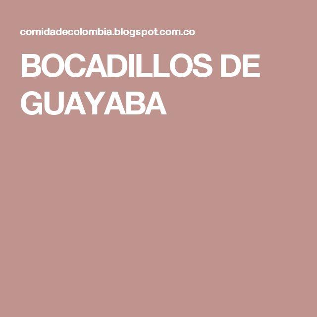 BOCADILLOS DE GUAYABA
