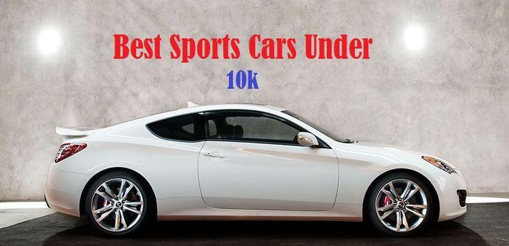 Best sports cars under 10k cool sports cars sports cars