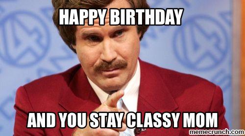 Happy Birthday Mom Meme Funny - funny happy birthday mom meme ...