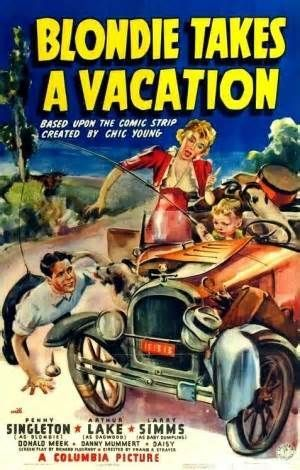 Blondie Takes a Vacation (1939) Stars: Penny Singleton, Arthur Lake, Larry Simms ~  Director: Frank R. Strayer