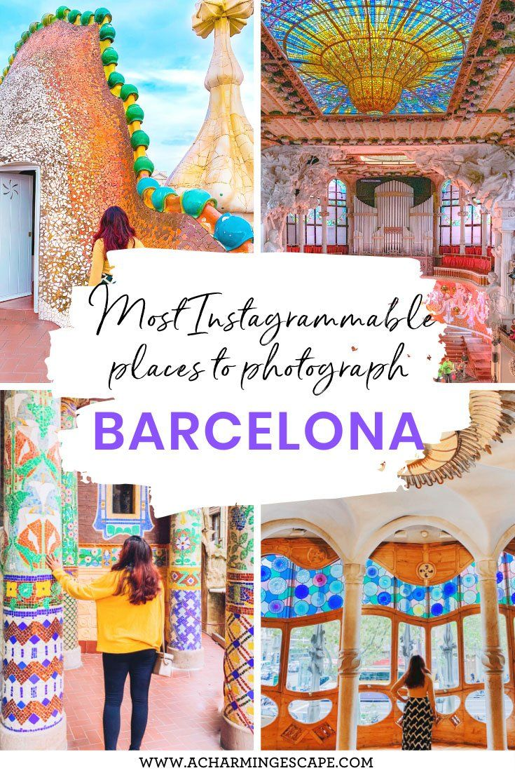 20 Most Instagrammable Places In Barcelona And Best Photo Spots