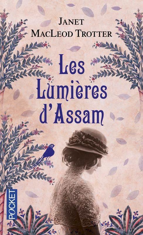 Les lumières d'Assam de Janet McLeod Trotter