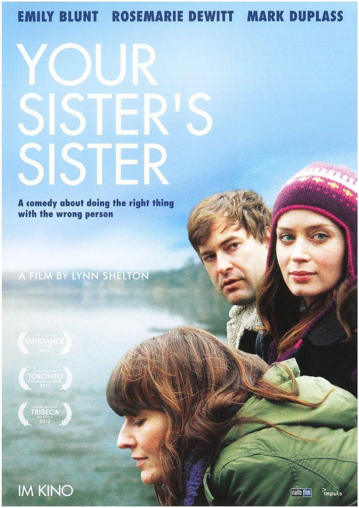 YOUR SISTER S SISTER - EMILY BLUNT ROSEMARIE DEWITT MARK DUPLASS FILMPOSTER A4