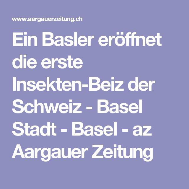 Ein Basler eröffnet die erste Insekten-Beiz der Schweiz - Basel Stadt - Basel - az Aargauer Zeitung