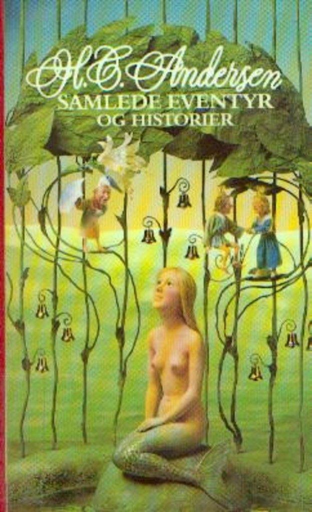 """""""Samlede eventyr og historier - Mindeudgave"""" av H. C Andersen"""