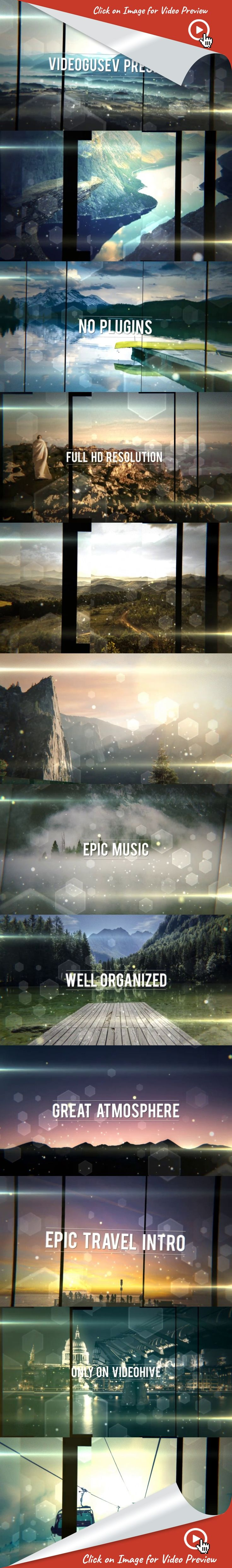 best moments, cinematic, epic, intro, memories, promo, slides, slideshow, titles, travel, video gallery, after effects templates, after effects ideas, after effects motion graphics, after effects projects, videohive projects Epic Travel Intro  Project Features:  After Effects CS5 and Above No Plugins Required Full HD 1920×1080 Very Easy to Use Color Control Video Tutorial Included Images and Music used in the preview are not included  Images  unsplash.com  Music  Orchestra Epic Travel…