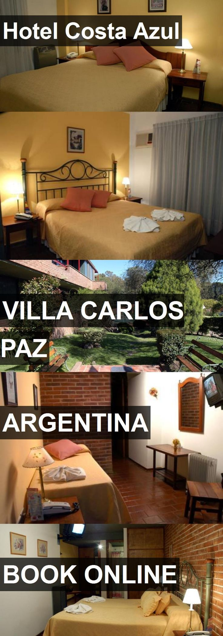 Hotel Costa Azul in Villa Carlos Paz, Argentina. For more information, photos, reviews and best prices please follow the link. #Argentina #VillaCarlosPaz #travel #vacation #hotel