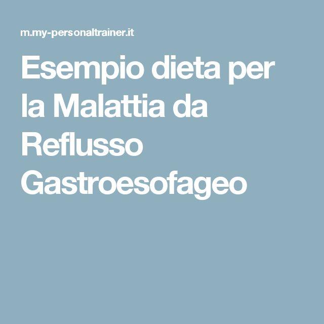 Esempio dieta per la Malattia da Reflusso Gastroesofageo