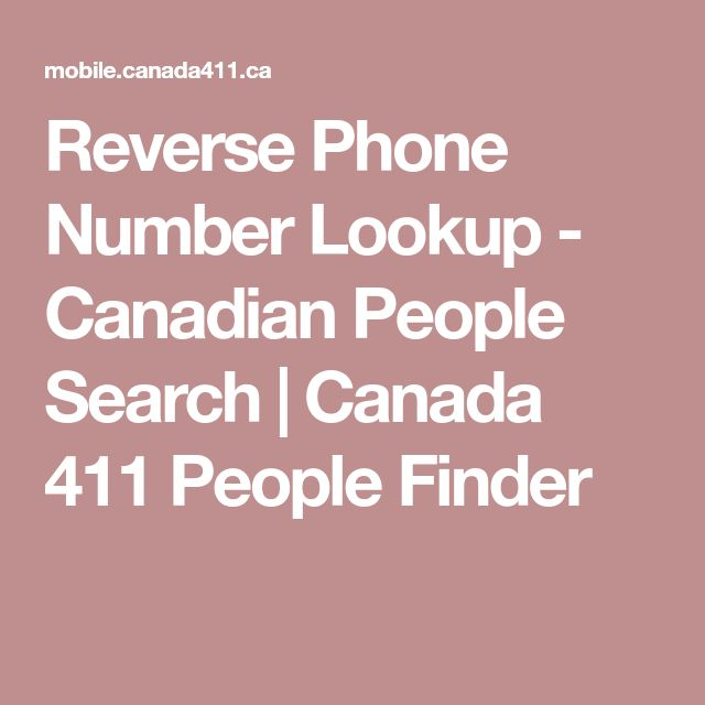 Reverse Phone Number Lookup - Canadian People Search | Canada 411 People Finder