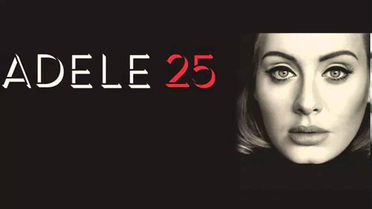 Adele - 25 Full Album Download | 2015