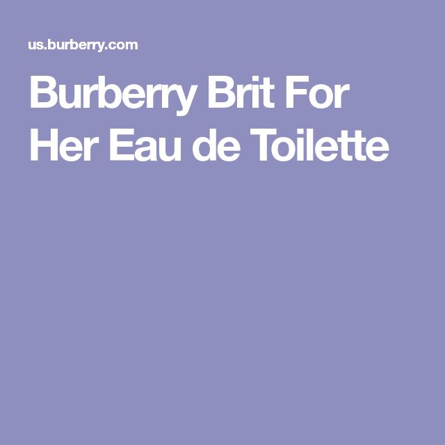 Burberry Brit For Her Eau de Toilette