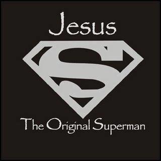 Jesus, the original Superman