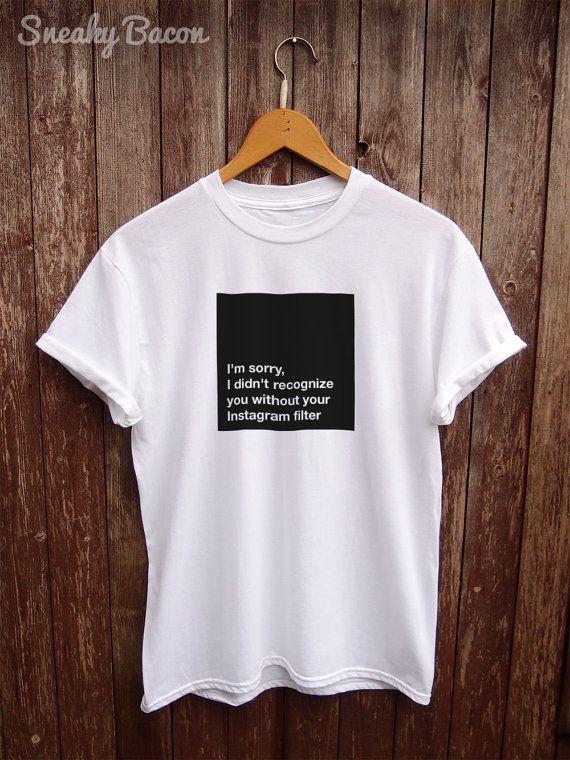 Instagram Shirt - instagram print shirt, funny instagram, selfie shirt, funny slogan tshirt, simple graphic t-shirt, funny t-shirt, slogan 2