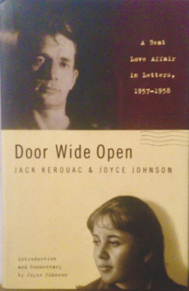 Jack Kerouac & Joyce Johnson, Door Wide Open, Beat Love Affair in Letters HB DJ