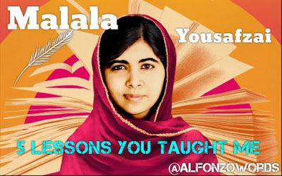#MalalaYousafzai - 5 Lessons You Taught Me