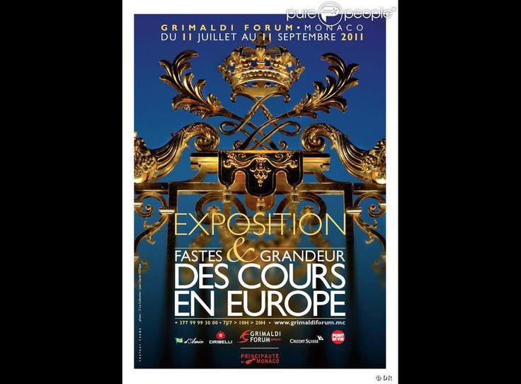 Affiche de l'exposition Fastes et Grandeur des Cours en Europe, au Grimaldi Forum Monaco jusqu'au 11 septembre 2011 !