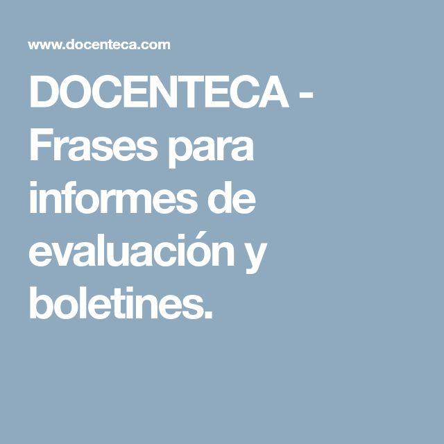 DOCENTECA - Frases para informes de evaluación y boletines.