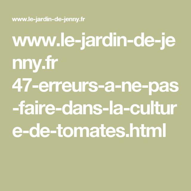 www.le-jardin-de-jenny.fr 47-erreurs-a-ne-pas-faire-dans-la-culture-de-tomates.html
